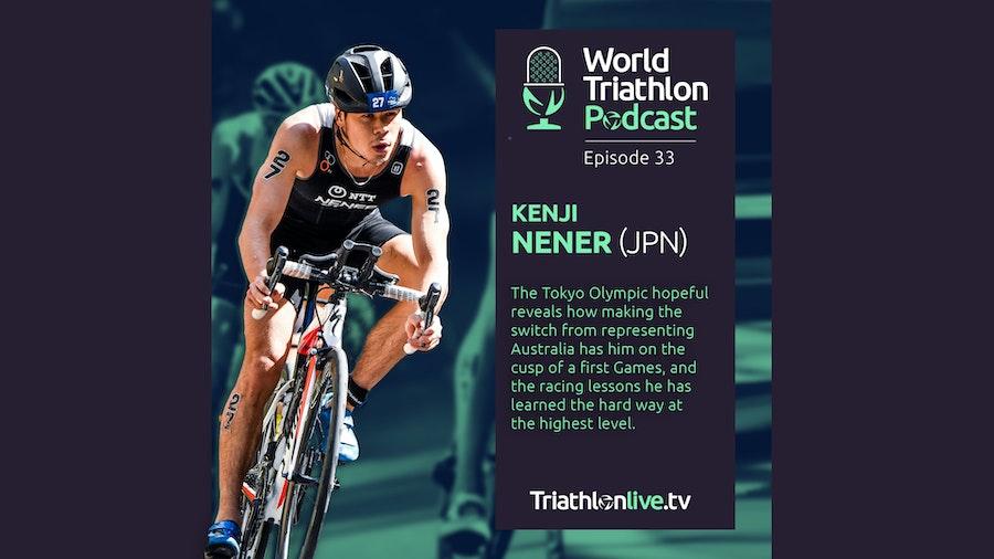 World Triathlon Podcast 33: Kenji Nener