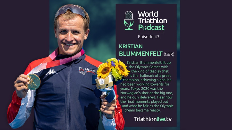 World Triathlon Podcast #43 - Tokyo 2020 Olympic Champion Kristian Blummenfelt